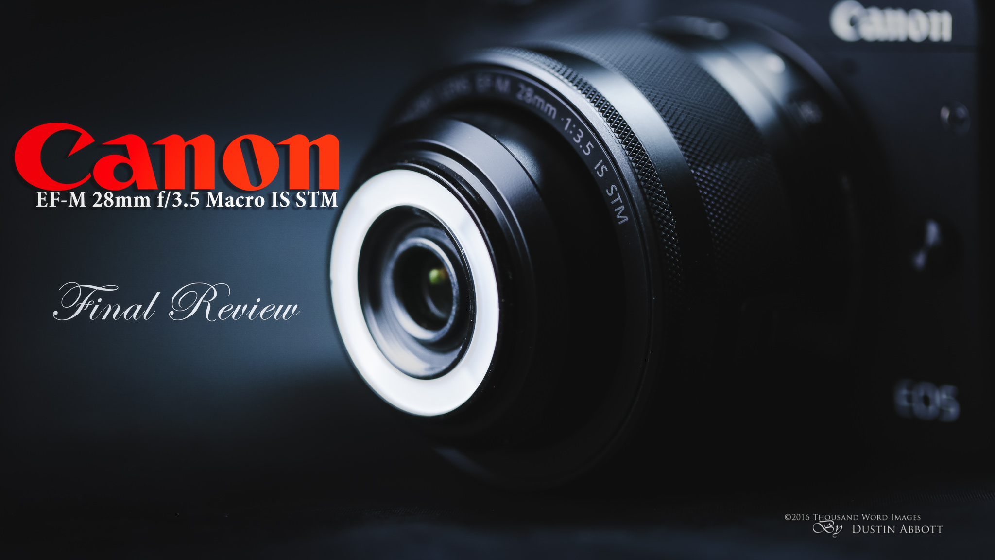 09 Canon 28mm Final Review Title