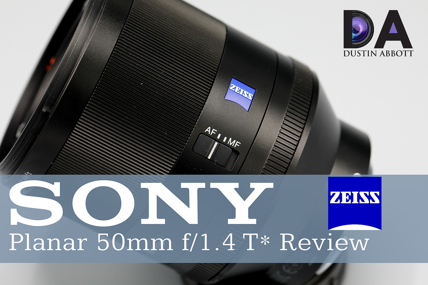 Sony Zeiss 50mm f/1 4 Planar T* Review - DustinAbbott net